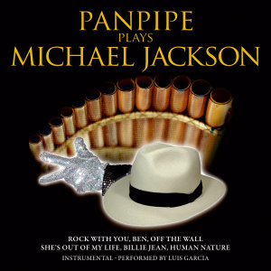 Panpipe Plays Michael Jackson