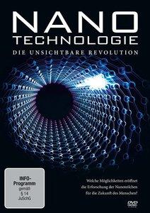 Nanotechnologie-Die unsichtbare Revolution