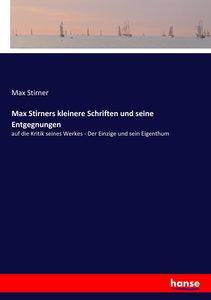 Max Stirners kleinere Schriften und seine Entgegnungen