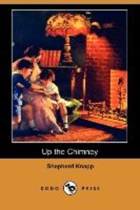 Up the Chimney (Dodo Press)