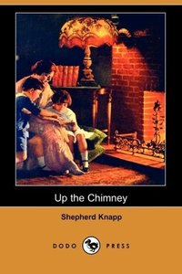 Up the Chimney (Dodo Press)