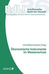 Ökonomische Instrumente im Wasserschutz