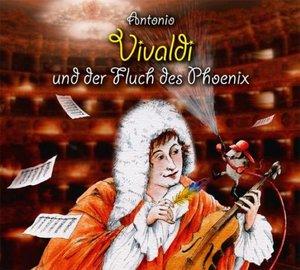 Antonio Vivaldi & der Fluch des Phoenix