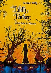 Lilith Parker 04: Lilith Parker und die Rache der Dämonen