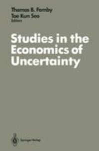 Studies in the Economics of Uncertainty