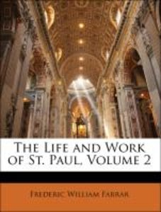 The Life and Work of St. Paul, Volume 2
