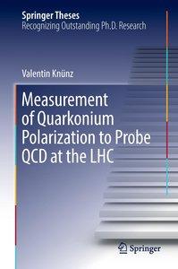 Measurement of Quarkonium Polarization to Probe QCD at the LHC