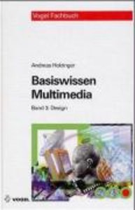 Basiswissen Multimedia 3. Design