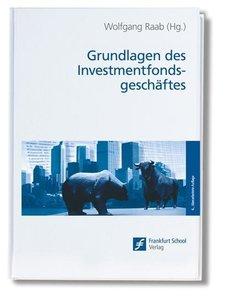 Grundlagen des Investmentfondsgeschäfts