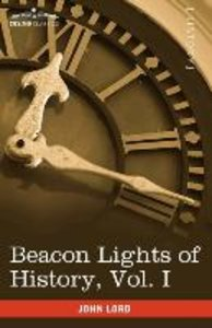 Beacon Lights of History, Vol. I