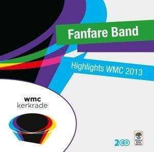 Highlights WMC 2013-Fanfare Band