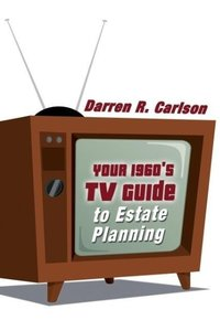 Your 1960s TV Guide to Estate Planning