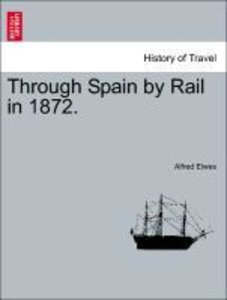 Through Spain by Rail in 1872.
