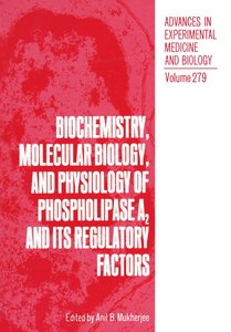 Biochemistry, Molecular Biology, and Physiology of Phospholipase