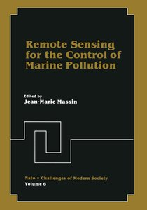 Remote Sensing for the Control of Marine Pollution