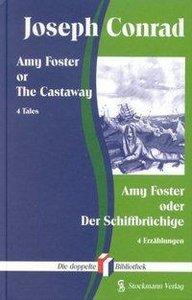 Amy Foster or The Castaway / Amy Foster oder Der Schiffbrüchige