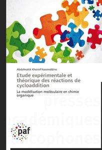 Etude expérimentale et théorique des réactions de cycloaddition