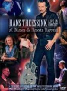 Hans Theessink - Live in Concert - A Blues & Roots Revue
