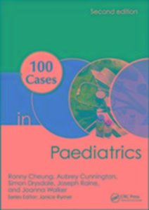 100 Cases in Paediatrics, Second Edition