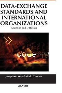 Data-Exchange Standards and International Organizations: Adoptio
