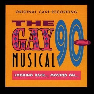 The Gay 90's Musical