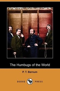 The Humbugs of the World (Dodo Press)