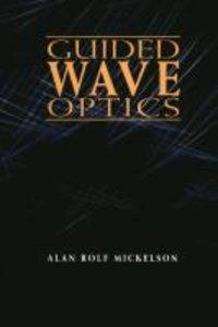Guided Wave Optics