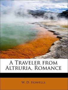 A Traveler from Altruria, Romance