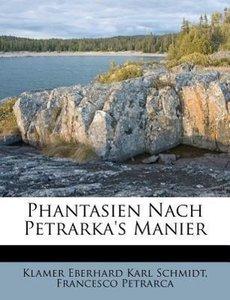 Phantasien nach Petrarka's Manier