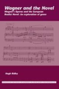 Wagner and the Novel: Wagner S Operas and the European Realist N
