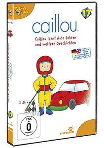 Caillou 17: Caillou lernt Auto fahren und weitere