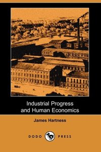 INDUSTRIAL PROGRESS & HUMAN EC