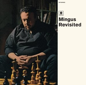 Mingus Revisited (Ltd.Edt 180g Vinyl)
