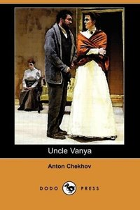 Uncle Vanya (Dodo Press)