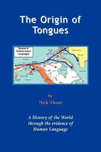 The Origin of Tongues 2nd Edition