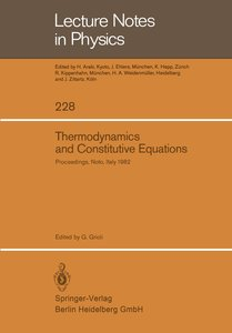 Thermodynamics and Constitutive Equations