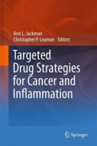 Targeted Drug Strategies for Cancer and Inflammation