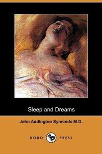 Sleep and Dreams (Dodo Press)