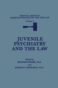 Juvenile Psychiatry and the Law