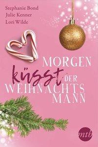 Morgen küsst der Weihnachtsmann