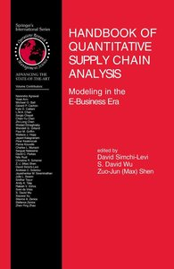 Handbook of Quantitative Supply Chain Analysis