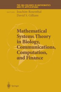 Mathematical Systems Theory in Biology, Communications, Computat