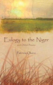Eulogy to the Niger and Other Poems