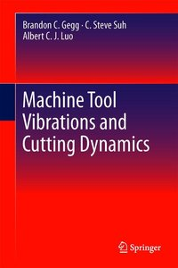 Machine Tool Vibrations and Cutting Dynamics