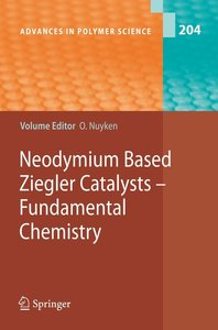 Neodymium Based Ziegler Catalysts-Fundamental Chemistry