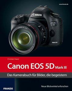 Haasz, C: Kamerabuch Canon EOS 5D Mark III