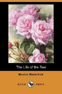 The Life of the Bee (Dodo Press)