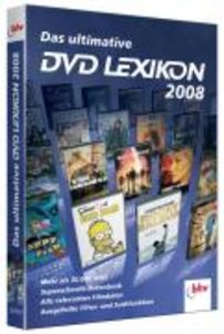 Das ultimative DVD Lexikon 2008 für Windows 2000; XP; Vista