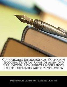Curiosidades Bibliográficas: Coleccion Escogida De Obras Raras D