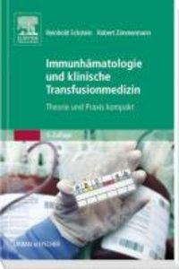 Eckstein, R: Immunhämatologie und Transfusionsmedizin